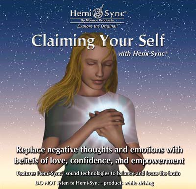 Claiming Your Self with Hemi-Sync®