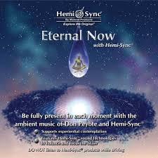 Eternal Now with Hemi-Sync®