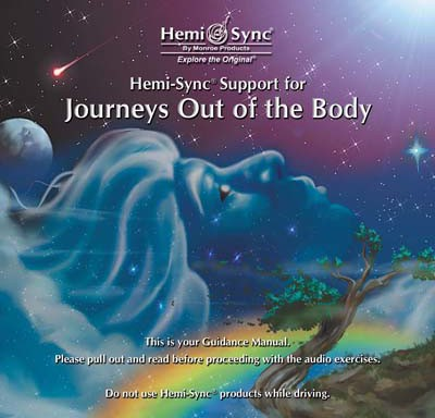 Hemi-Sync® Support for Journeys Out of the Body