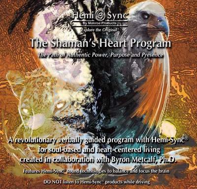 The Shaman's Heart Program