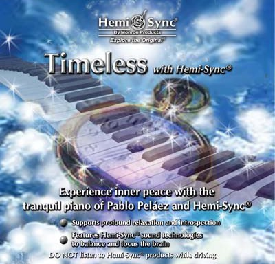Timeless with Hemi-Sync®