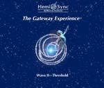 Gateway Experience Wave II